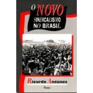 NOVO SINDICALISMO NO BRASIL, O