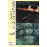 CLAUDE MONET : A CANOA E A PONTE